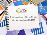 8 việc quan trọng Nhân sự, Kế toán cần làm trong tháng 07/2019