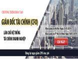 Lịch học khóa Giám đốc Tài chính – CFO khai giảng tại Hà Nội